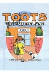 Toots: The Faithful One
