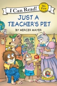 Little Critter: Just a Teacher's Pet (My First I Can Read)