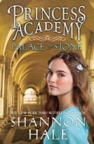 Palace of Stone (Princess Academy #2)