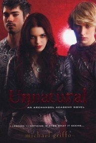 Unnatural (Archangel Academy #1)