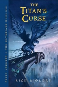 The Titan's Curse (Percy Jackson and the Olympians #3)