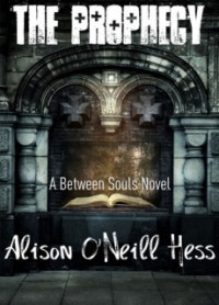 The Prophecy (Between Souls #1)