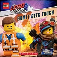 Emmet Gets Tough (The LEGO Movie 2: Storybook with Stickers)