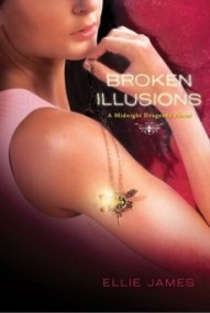 Broken Illusions (Midnight Dragonfly #2)