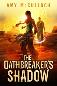 The Oathbreaker's Shadow (The Knots Sequence #1)