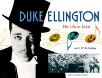 Duke Ellington: His Life in Jazz