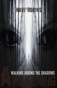 Awakening (Walking Among the Shadows #1)