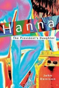 Hanna: The President's Daughter