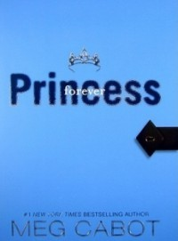 Forever Princess (The Princess Diaries #10)