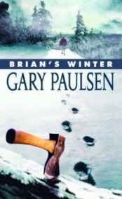 Brian's Winter (Brian's Saga #3)
