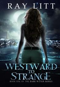 Westward to Strange