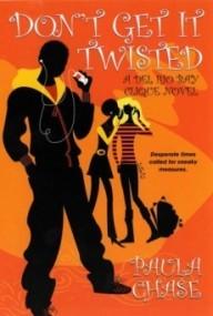 Don't Get It Twisted (Del Rio Bay Clique #2)