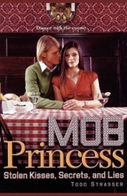 Stolen Kisses, Secrets, and Lies (Mob Princess #2)