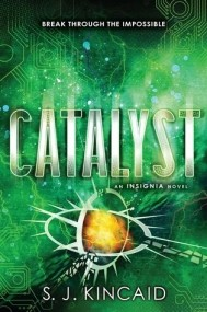 Catalyst (Insignia #3)