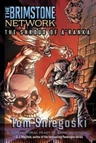 The Shroud of A'Ranka (The Brimstone Network #2)