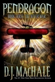 The Never War (Pendragon #3)