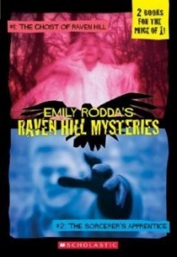 Raven Hill Mysteries: The Ghost of Raven Hill / The Sorcerer's Apprentice (Raven Hill Mysteries #1-2)