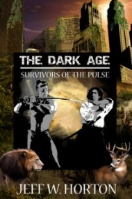 The Dark Age (Survivors of the Pulse #2)