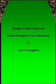 Escape from Draconia: Mikki Madigan's First Adventure