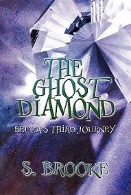The Ghost Diamond: Becca's Third Journey