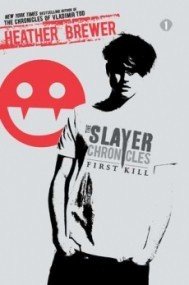 First Kill (The Slayer Chronicles #1)