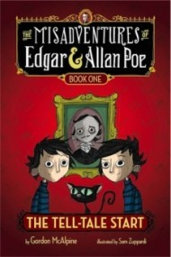 The Tell-Tale Start (The Misadventures of Edgar & Allan Poe #1)