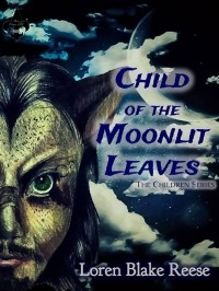 Child of the Moonlit Leaves (The Children #1)