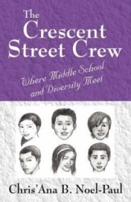 The Crescent Street Crew: Where Middle School and Diversity Meet
