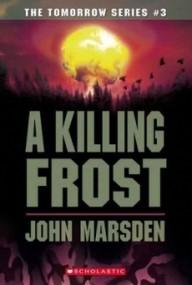 A Killing Frost (Tomorrow #3)