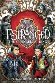 Estranged #2: The Changeling King