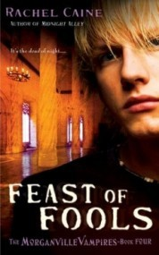 Feast of Fools (The Morganville Vampires #4)