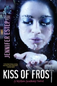 Kiss of Frost (Mythos Academy #2)