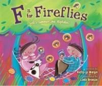 F Is for Fireflies (God's Alphabet)