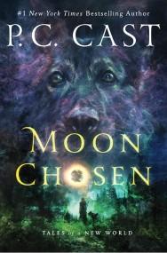 Moon Chosen (Tales of a New World #1)