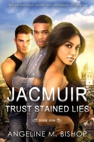 Trust Stained Lies (Jacmuir #1)