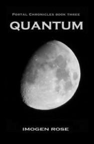 Quantum: Portal Chronicles Book Three