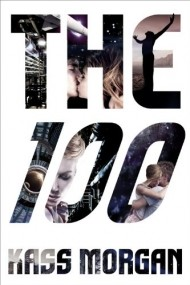 The 100 (The 100 #1)