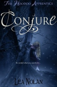 Conjure (The Hoodoo Apprentice #1)