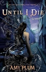 Until I Die (Revenants #2)