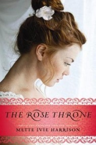 The Rose Throne (The Rose Throne #1)