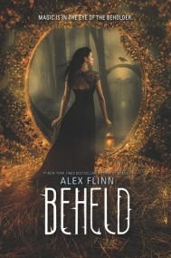 Beheld (Kendra Chronicles #4)