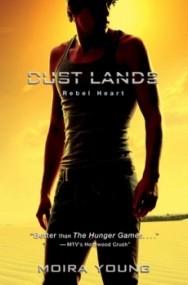 Rebel Heart (Dust Lands #2)