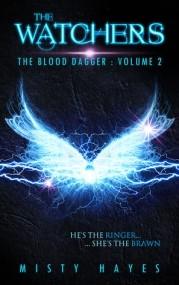 The Watchers: The Blood Dagger: Volume 2