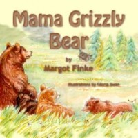 Mama Grizzly Bear (Book 4)