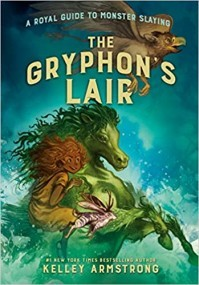 The Gryphon's Lair: Royal Guide to Monster Slaying, Book 2