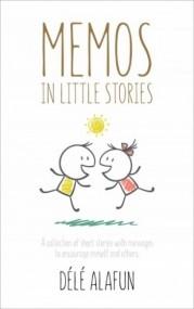Memos In Little Stories