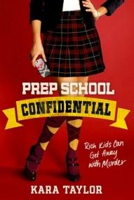 Prep School Confidential (Prep School Confidential #1)
