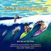 Cabo & Coral Go Surfing
