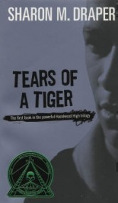 Tears of a Tiger (Hazelwood High #1)