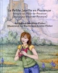 La Petite Josette en Provence: Going to Les Baux-de-Provence (Voyage aux Baux-de-Provence)